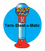 Term-Sheet-o-Matic